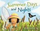 Summer Days and Nights by Wong Herbert Yee (Hardback, 2013)