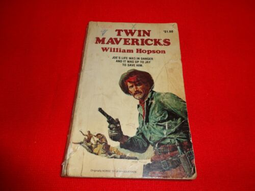 TWIN MAVERICKS BY WILLIAM HOPSON SMALL PAPERBACK BOOK^