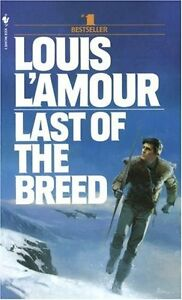 Last-of-the-Breed-A-Novel-by-Louis-LAmour