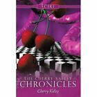 The Cherry Valley Chronicles Fantasy Authorhouse Paperback 9781452022413