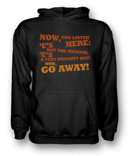 Monty Python Inspired - Life of Brian He/'s not the Messiah Mens Hoodie