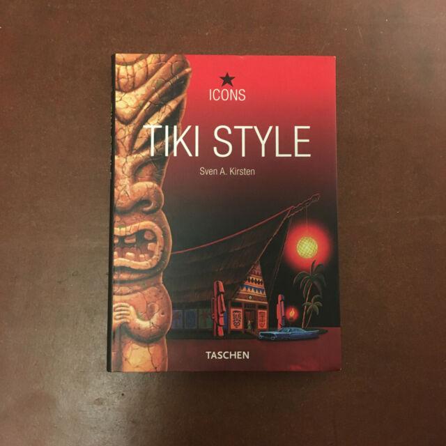 Tiki Style / Sven A. Kirsten / 2004 / Taschen / Icons