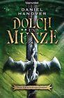 Das Drachenschwert / Dolch und Münze Bd.1 von Daniel Hanover (2012, Taschenbuch)