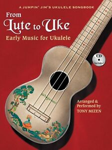 From-Lute-to-Uke-Sheet-Music-Early-Music-for-Ukulele-Fretted-Book-and-000696570