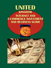 UK Internet and E-Commerce Investment and Business Guide Volume 1 Internet and Digital Economy in the UK: Strategic Information and Basic Regulations by International Business Publications, USA (Paperback / softback, 2010)