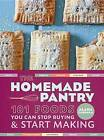 Homemade Pantry: 101 Foods You Can Stop Buying and Start Making by Alana Chernila (Paperback, 2013)