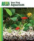 Animal Planet Pet Care Library Your First Aquarium by Jay F Hemdal (Paperback / softback, 2013)