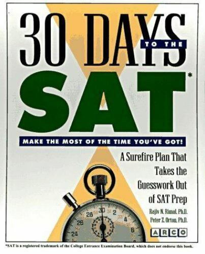 30 Days to the Sat (30 Day Guides) by Rimal, Rajiv N., Orton, Peter Z.