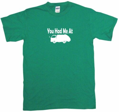 You Had Me at Garbage Truck Logo Womens Tee Shirt Pick Size Color Petite Regular