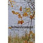 Dream of a Lumberjack 9781449014735 by Tannys Kologie Paperback