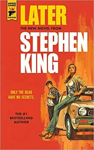 Later PAPERBACK – March 2, 2021 by Stephen King