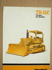 Prospectus IH INTERNATIONAL Tracteur à Chenilles  TD15C  MAC CORMICK Brochure TP
