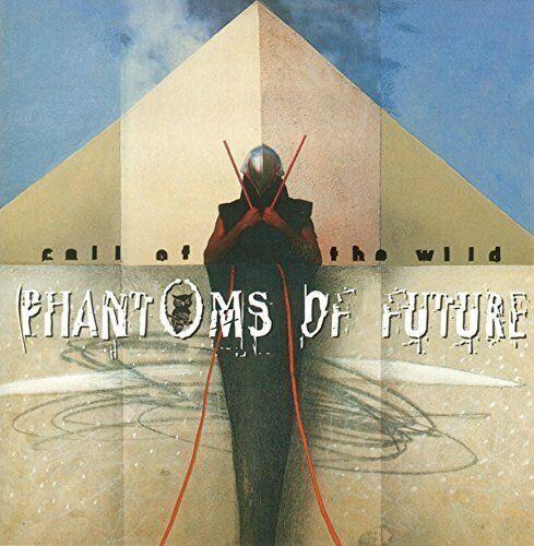 Phantoms of Future [CD] Call of the wild (1995)