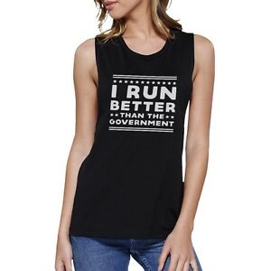 I-Run-Better-Than-The-Government-Black-Muscle-Tank-Top-Work-Out