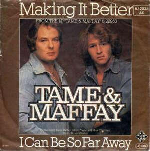 Tame-amp-Maffay-Making-It-Better-I-Can-Be-S-7-034-Single-Vinyl-Schallplatte-45414
