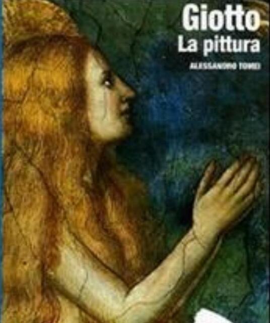 Giotto. La pittura, ART DOSSIER, GIUNTI EDITORE LIBRI, A CURA DI A.TOMEI