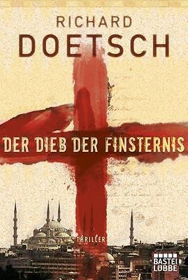 ZuverläSsig Der Dieb Der Finsternis Von Richard Doetsch 2012, Taschenbuch #y02