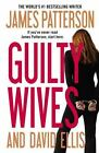 Guilty Wives by James Patterson and David Ellis (2012, Hardcover, Large Type)