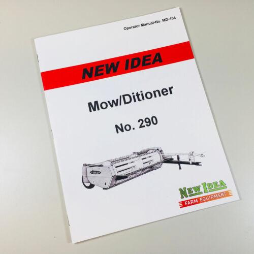 290 MOWER CONDITIONER OPERATORS OWNERS MANUAL NEW IDEA NO