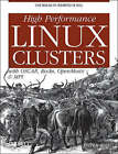 High Performance Linux Clusters with OSCAR, Rocks, OpenMosix and MPI by Joseph D. Sloan (Paperback, 2004)