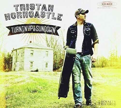 Tristan Horncastle - Turnin Up a Sundown [New CD] Canada - Import