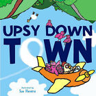 Upsydown Town by Meadowside Children's Books (Paperback, 2004)