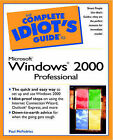 The Complete Idiot's Guide to Microsoft Windows 2000 Professional by Paul McFedries (Paperback, 2000)