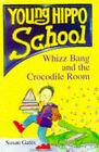Whizz Bang and the Crocodile Room by Susan Gates (Paperback, 1996)