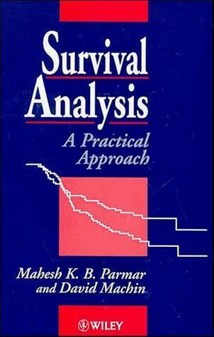 Survival Analysis: A Practical Approach, Parmar, Mahesh & Machin, David, Used; G