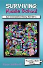 Surviving Middle School: An Interactive Story for Girls by Dave McGrail (Paperback / softback, 2014)