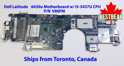 Dell Latitude 6430u Motherboard i5-3437U 1.9GHz Intel System Board E6430u V80FM