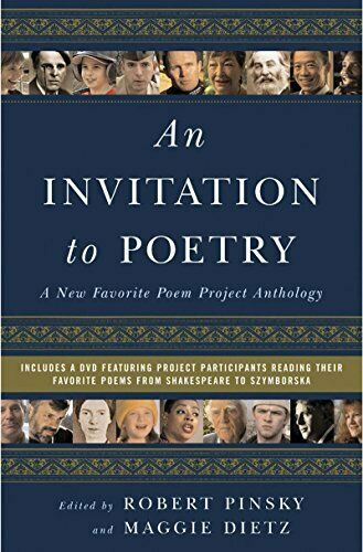 Invitation to Poetry : A New Favorite Poem Project Anthology by Pinsky, Robert