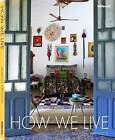 How We Live by Marcia Prentice (Hardback, 2015)