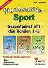Stundenbilder Sport Sekundarstufe / Gesamtpaket - Bd. 1-3 von Rudi Lütgeharm (2002, Geheftet)