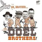 Oh,Brother,Its The Doel Brothers! von The Doel Brothers (2015)