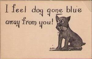 y0l-Comic-Postcard-I-Feel-Dog-Gone-Blue