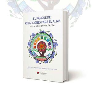 El-Parque-de-Atracciones-Para-el-Alma-Manual-de-Autoayuda-1-Ediccion