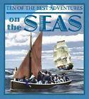 Ten of the Best Adventures on the Seas by Professor of Latin David West (Hardback, 2015)