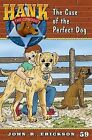 The Case of the Perfect Dog by John R Erickson (Paperback / softback, 2012)