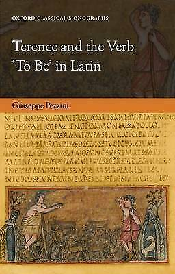 Terence and the Verb 'To Be' in Latin by Pezzini, Giuseppe (Hardback book, 2015)