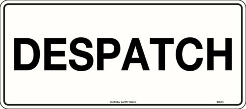 Despatch Safety Sign Office Factory 450x200mm Metal
