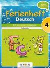 Deutsch Ferienheft 4. Klasse. Volksschule - Fit ins neue Schuljahr von Catherine Salomon und Jutta Schabhüttl (2014, Geheftet)