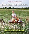 Essential Nourishment: Recipes from My Estonian Farm by Marika Blossfeldt (Paperback / softback, 2011)