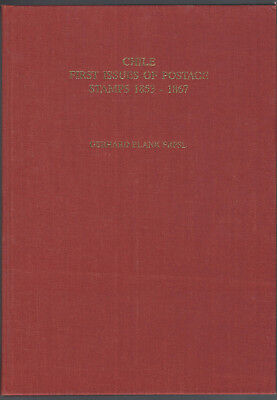 Blank Chile First Issues 1853-1867 Erste Ausgaben,english,deutsch, Espanol Klar Und Unverwechselbar