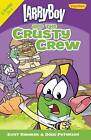 Larryboy and the Crusty Crew by Kent Redeker, Doug Peterson (Paperback, 2013)