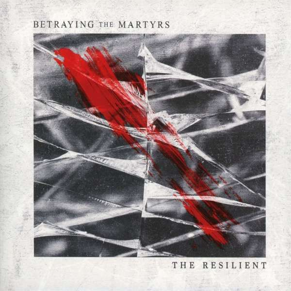 Betraying The Martyrs - The Resistente Nuevo CD