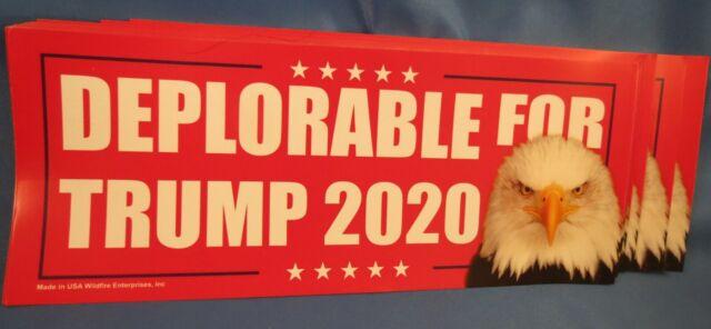 DEPLORABLES FOR  DONALD TRUMP 2020 CAMPAIGN STICKERS EAGLE