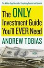The Only Investment Guide You'll Ever Need by Andrew Tobias (2011, Paperback)