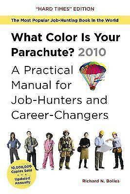Bolles, Richard Nelson, What Color is Your Parachute? 2010: A Practical Manual f