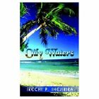 Oily Waters 9781410763051 by Ikechi P. Ihejirika Paperback